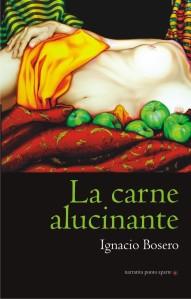 PORTADA_LA CARNE ALUCINANTE